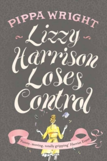 Lizzy Harrison Loses Control, Paperback