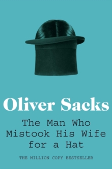 The Man Who Mistook His Wife for a Hat, Paperback Book