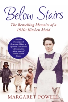 Below Stairs : The Bestselling Memoirs of a 1920s Kitchen Maid, Paperback Book