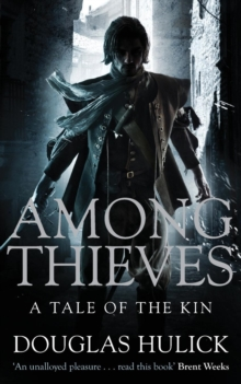 Among Thieves : A Tale of the Kin, Paperback