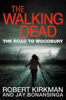 The Walking Dead: The Road to Woodbury, Paperback