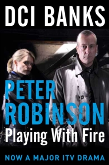 DCI Banks: Playing with Fire, Paperback Book