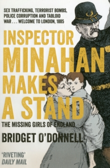 Inspector Minahan Makes a Stand : the Missing Girls of England, Paperback