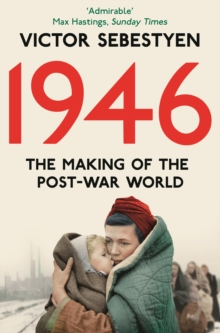 1946: The Making of the Modern World, Paperback