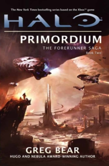 Halo: Primordium : The Forerunner Trilogy Book 2, Paperback