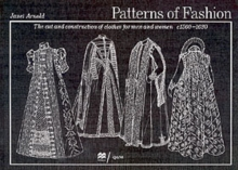Patterns of Fashion: c1560-1620 : 1560-1620 v. 3, Paperback