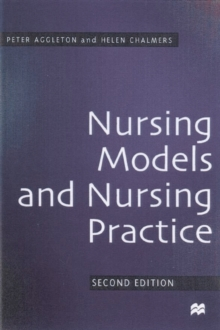 Nursing Models and Nursing Practice, Paperback