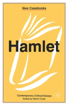 Hamlet : Contemporary Critical Essays, Paperback Book