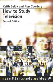 How to Study Television, Paperback