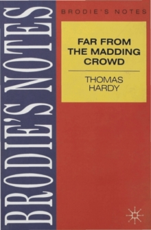 "Hardy: ""Far from the Madding Crowd"", Paperback"