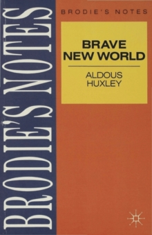 "Huxley: ""Brave New World"", Paperback"