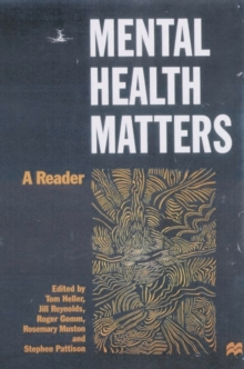 Mental Health Matters : A Reader, Paperback Book