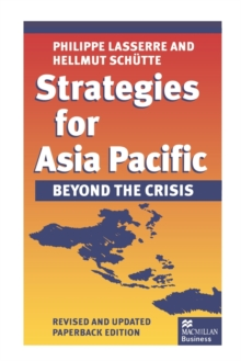 Strategies for Asia Pacific : Beyond the Crisis, Paperback