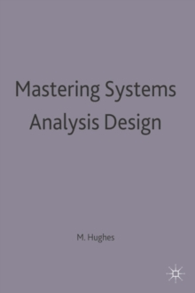 Mastering Systems Analysis Design, Paperback