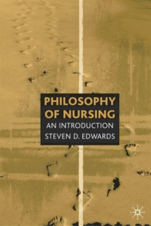 Philosophy of Nursing : An Introduction, Paperback
