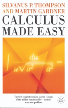 Calculus Made Easy, Paperback
