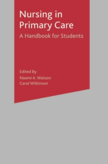 Nursing in Primary Care : A Handbook for Students, Paperback