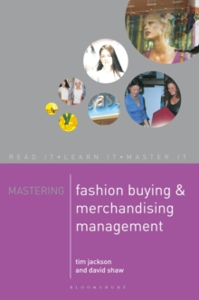 Mastering Fashion Buying and Merchandising Management, Paperback