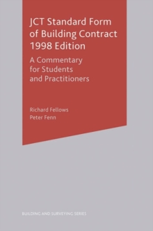 JCT Standard Form of Building Contract : A Commentary for Students and Practitioners, Paperback Book