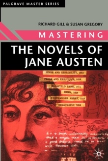 Mastering the Novels of Jane Austen, Paperback