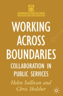 Working Across Boundaries : Collaboration in Public Services, Paperback
