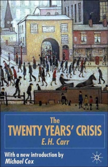 The Twenty Years' Crisis, 1919-1939 : Reissued with New Introduction, Paperback