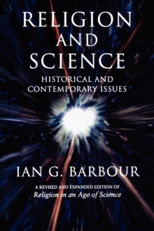 Religion and Science : Historical and Contemporary Issues, Paperback Book