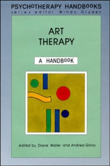 Art Therapy : A Handbook, Paperback