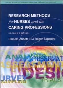 Research Methods for Nurses and the Caring Professions, Paperback Book