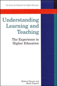 Understanding Learning and Teaching : The Experience in Higher Education, Paperback Book