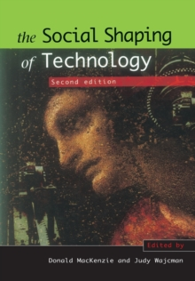 The Social Shaping of Technology, Paperback