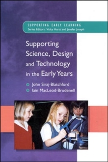 Supporting Science, Design and Technology in the Early Years, Paperback
