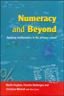 Numeracy and Beyond : Applying Mathematics in the Primary School, Paperback