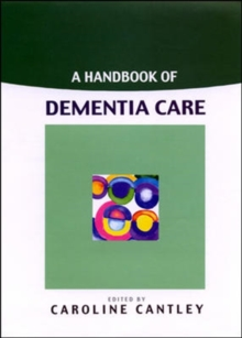 A Handbook of Dementia Care, Paperback Book