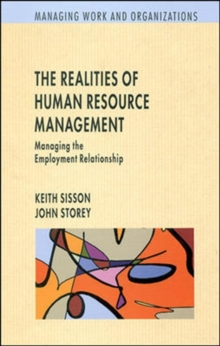 Realities of Human Resource Management : Managing the Employment Relationship, Paperback