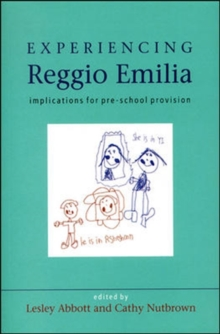 Experiencing Reggio Emilia : Implications for Pre-school Provision, Paperback