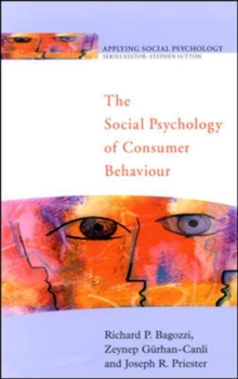 The Social Psychology of Consumer Behaviour, Paperback