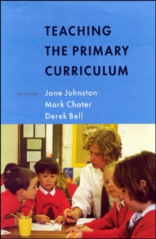 Teaching the Primary Curriculum, Paperback Book