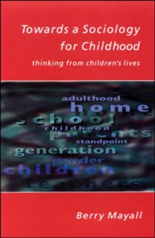 Towards a Sociology for Childhood : Thinking from Children's Lives, Paperback