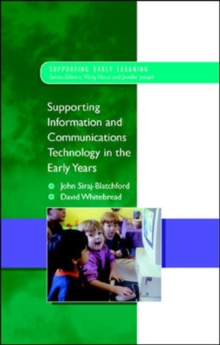 Supporting ICT in the Early Years, Paperback