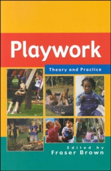 Playwork : Theory and Practice, Paperback