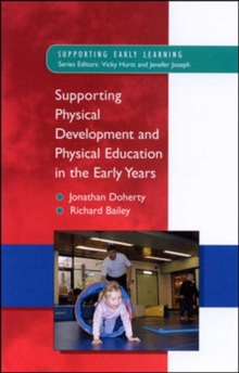 Supporting Physical Development in the Early Years, Paperback