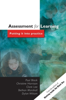 Assessment for Learning : Putting it into Practice, Paperback Book