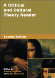 A Critical and Cultural Theory Reader, Paperback