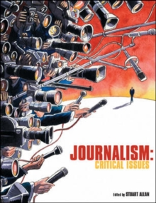 Journalism : Critical Issues, Paperback