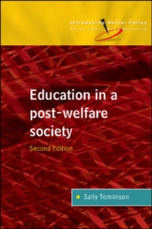 Education in a Post-Welfare Society, Paperback Book