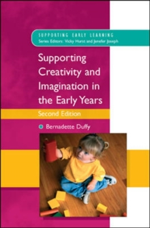 Supporting Creativity and Imagination in the Early Years, Paperback