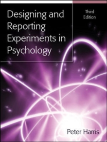 Designing and Reporting Experiments in Psychology, Paperback