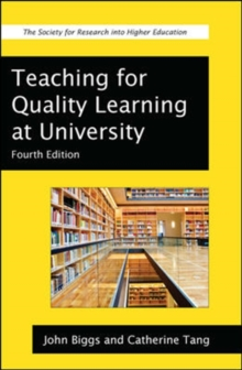 Teaching for Quality Learning at University : What the Student Does, Paperback Book