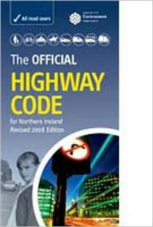 The Official Highway Code for Northern Ireland, Paperback